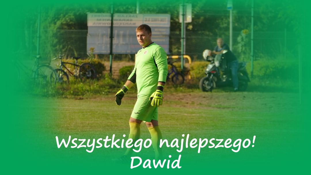 Wszystkiego najlepszego Dawid!