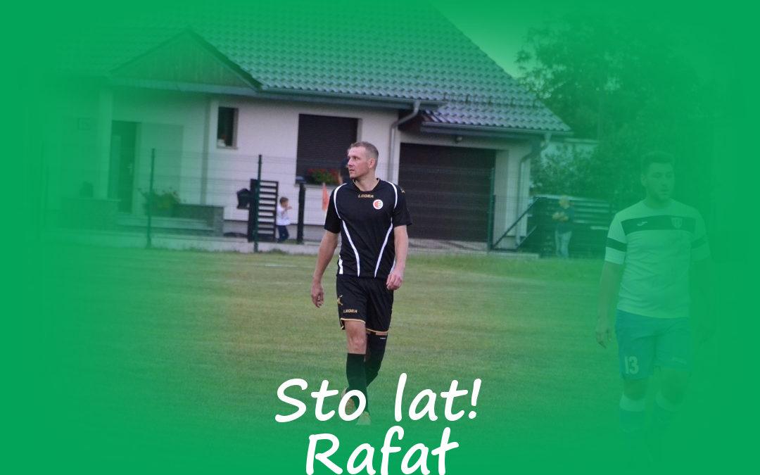 Sto lat Rafał!
